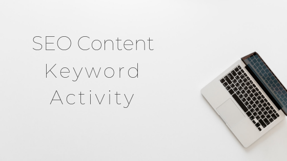 SEO Content Keyword Activity