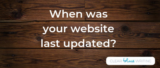 When was the last time you updated your website?